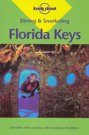 Diving & Snorkeling in Florida Keys (Lonely Planet)