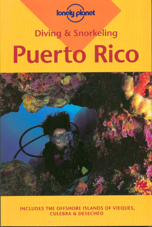 Diving & Snorkeling in Puerto Rico (Lonely Planet)