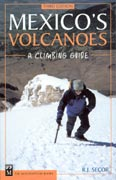 Mexico's volcanoes. A climbing guide