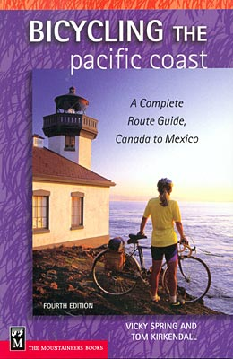 Bicycling the pacific coast A complete route guide, Canada to Mexico