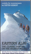 Eastern Alps. The classic routes on the higest peaks