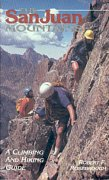 San Juan Mountains. Climbing and hiking guide.