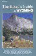 The hiker's guide to Wyoming