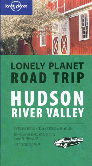 Hudson River Valley Road Trip (Lonely Planet)