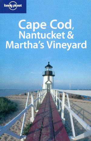 Cape Cod, Nantucket & Martha´s Vineyard (Lonely Planet)