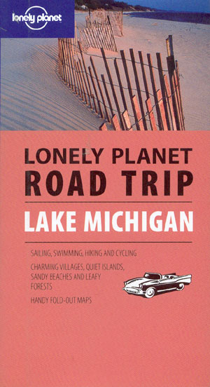 Lake Michigan Road Trip (Lonely Planet)