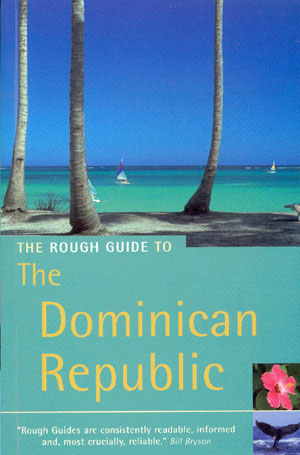 The Dominican Republic (The Rough Guide)