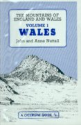 The mountains of England & Wales Vol. 1. Wales