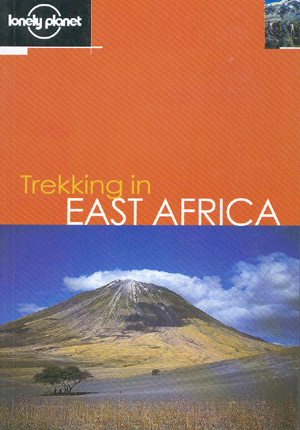 Trekking in East Africa (Lonely Planet)
