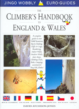 The climber´s handbook to England & Wales