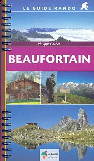 Beaufortain (Le Guide Rando)