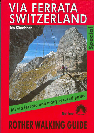 Via Ferrata Switzerland (Rother)