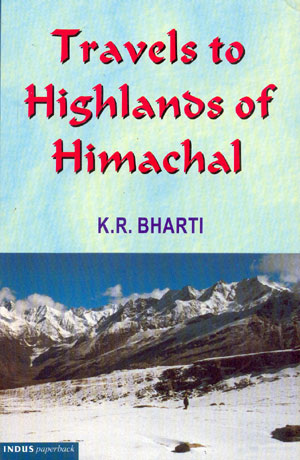 Travels to Highlands of Himachal