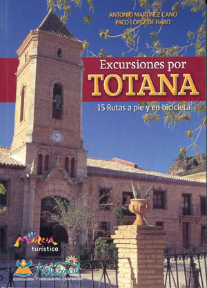Excursiones por Totana
