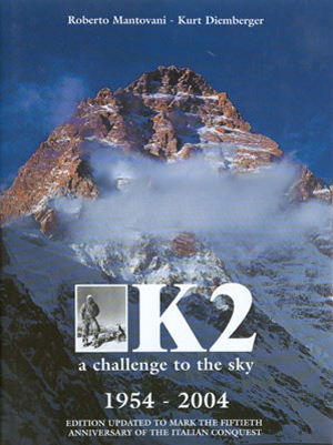 K2. A challenge to the sky 1954-2004