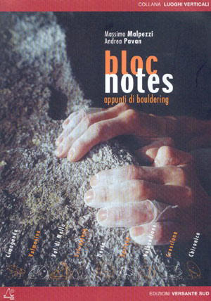 Bloc Notes. Apunti di Bouldering