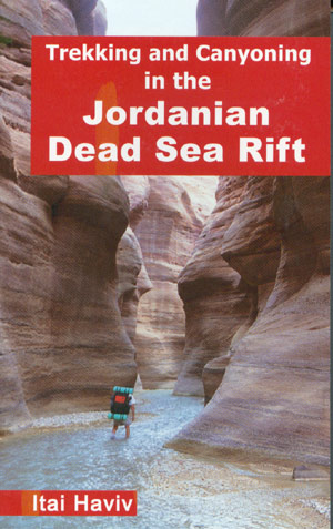 Trekking and Cayoning in the Jordanian Dead Sea Rift