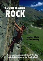 South Island Rock The comprehensive guide to all the best rock climbing crags in the South Island