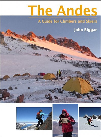 The Andes. A guide for climbers and skiers