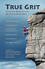 True Grit Selected rock climbs on Peak Gritstone