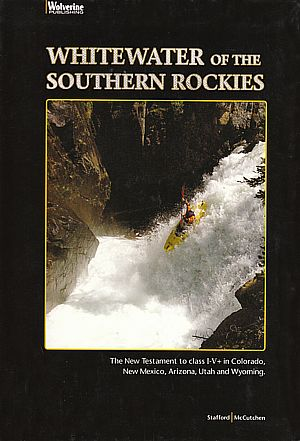 Whitewater of the Southern Rockies