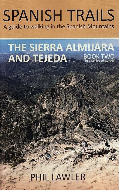 The Sierra Almijara and Tejeda (Spanish Trails)