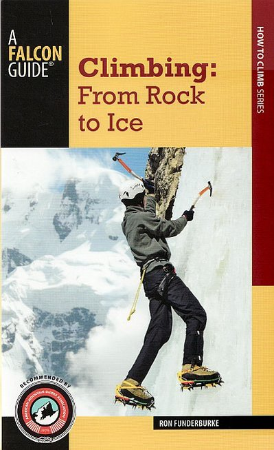 Climbing: From Rock to Ice
