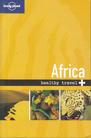 Africa Healthy Travel (Lonely Planet)