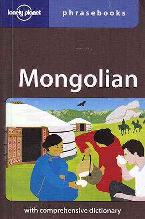 Mongolian phrasebook (Lonely Planet)