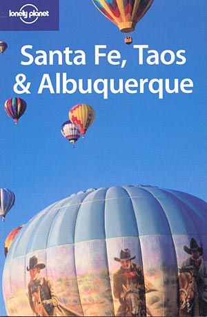 Santa Fe, Taos & Albuquerque (Lonely Planet)