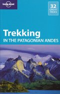 Trekking in the Patagonian Andes (Lonely Planet)