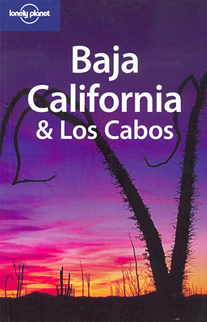 Baja California & Los Cabos (Lonely Planet)