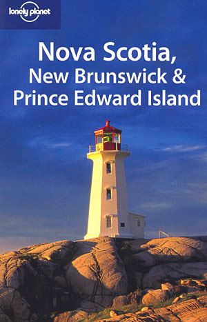 Nova Scotia, New Brunswick & Prince Edward island (Lonely Planet)