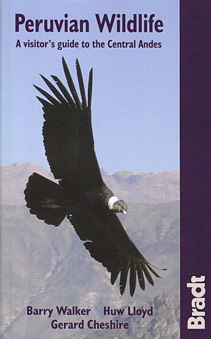 Peruvian wildlife (Bradt Guides) A visitor´s guide to the Central Andes