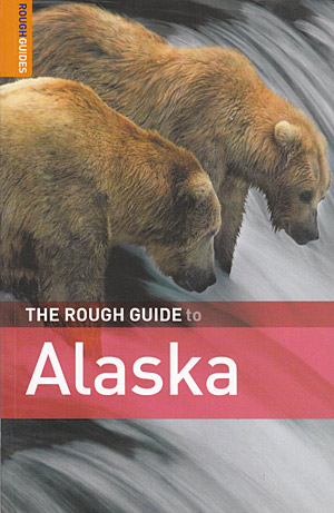 Alaska (The Rough Guide)