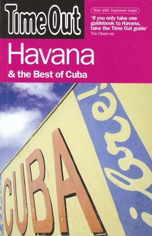 Havana & The Best of Cuba (Guía Time Out)