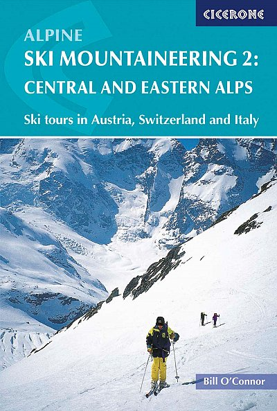 Alpine ski mountaineering. Volume 2: Central and eastern Alps