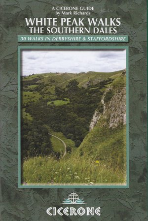 White Peak Walks. The Southern Dales (Cicerone Guides)