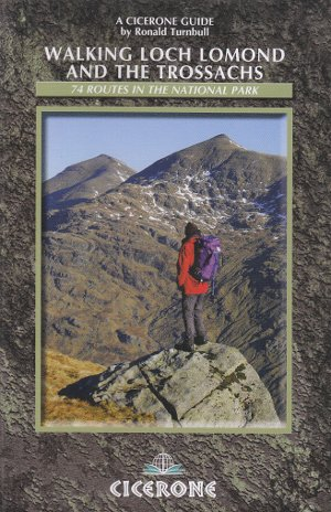 Walking Loch Lomond and the Trossachs (Cicerone Guides)