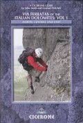Via Ferratas of the Italian Dolomites: Vol 1 (Cicerone Guides)