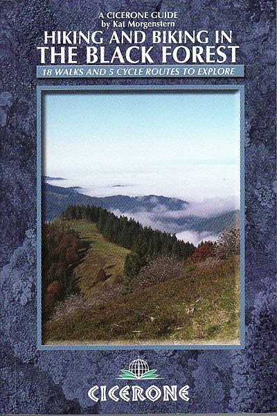 Hiking and biking in the Black Forest (Cicerone)