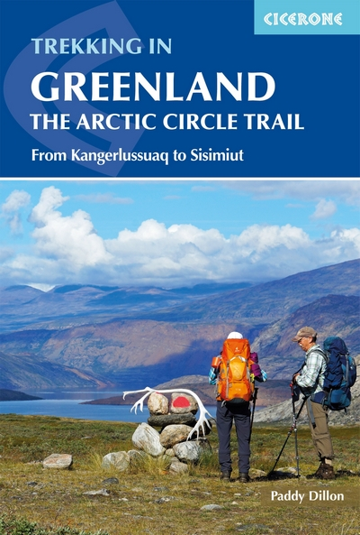 Trekking in Greenland The Artic Circle Trail from Kangerlussuaq to Sisimiut