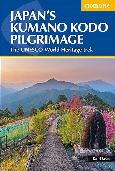 Japan,s Kumano Kodo pilgrimage The UNESCO World Heritage trek