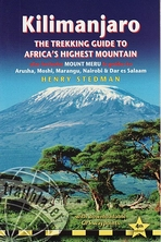 Kilimanjaro. A trekking guide to Africa's highest mountain