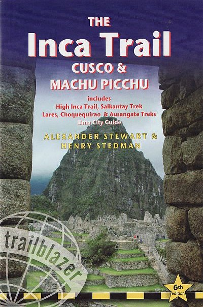The Inca trail. Cusco & Machu Picchu