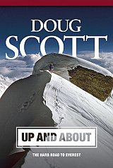Doug Scott. Up and about