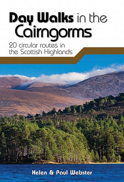 Day walks in the Cairngorms  20 circular routes in the Scottish Highlands