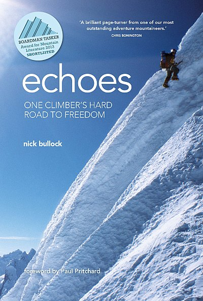 Echoes One climber's hard road to freedom