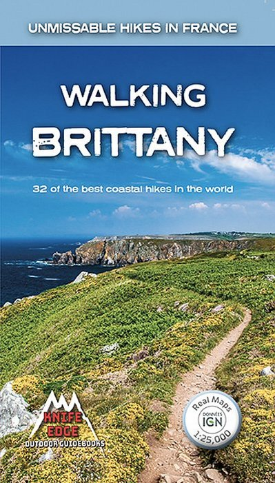 Walking Brittany  32 of the best coastal hikes in the world