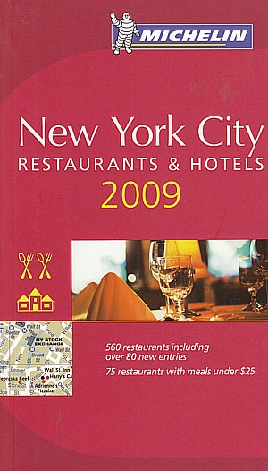 New York City. Restaurants & hotels 2009.